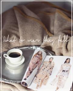 come vestirsi in autunno | trend moda autunno 2015